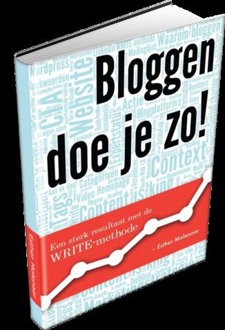Bloggen doe je zo! - Esther Molenaar